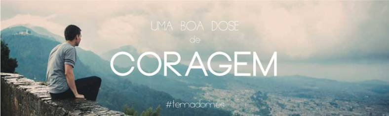 Coragem_Topo-Blog